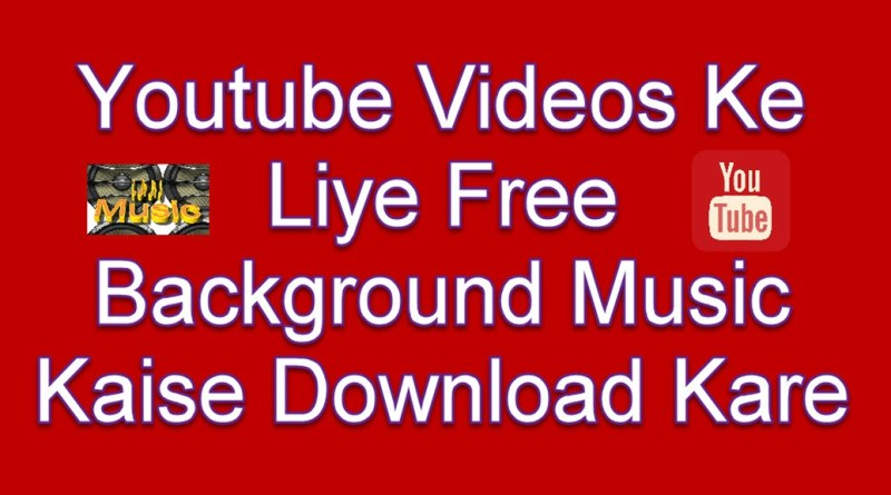 Youtube background music download